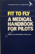 Fit to Fly  by BALPA Medical Study Group